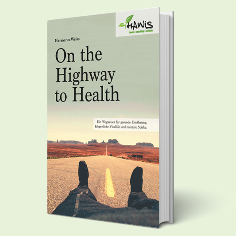 On the Highway to Health – Das Buch