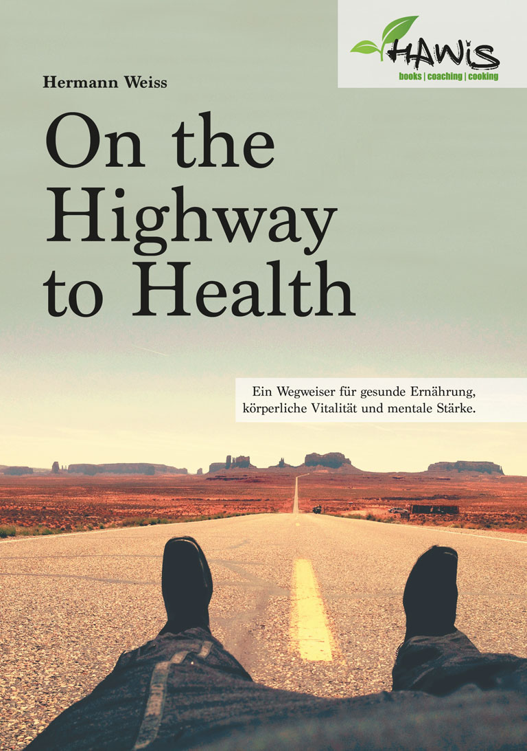 Das Buch - On the highway to health